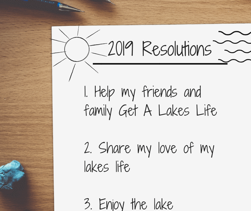 Our New Year's resolution: Help more people Get A Lakes Life