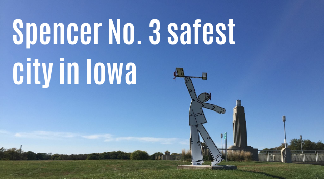 Spencer and Storm Lake make safest cities in Iowa list