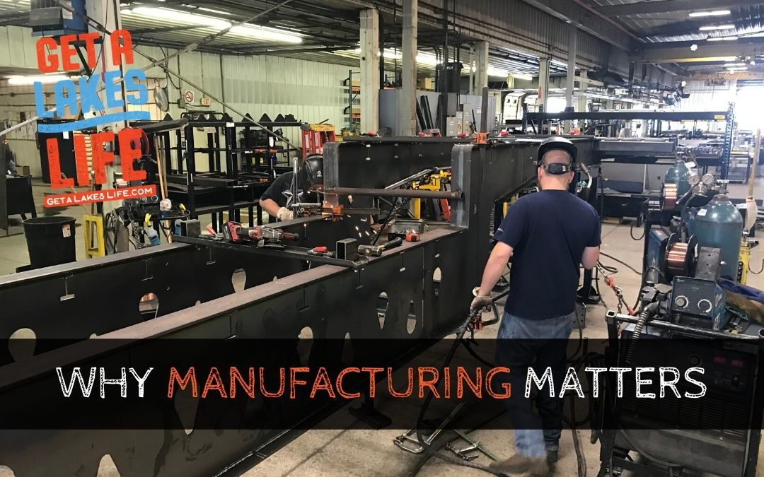 Why manufacturing matters to rural regions like the Lakes of Northwest Iowa area