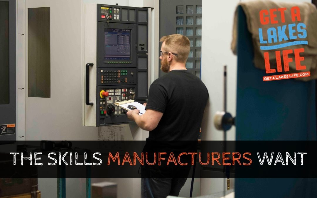 These are the skills manufacturing companies want to see in new hires